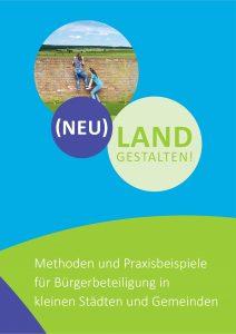 Titelbild des Methodenhandbuchs (Neu)LAND gestalten